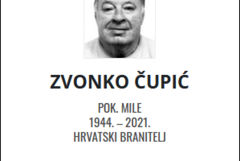 Zvonko Čupić - Hrvatski branitelj 1944. - 2021.