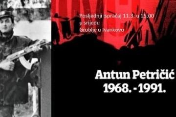 Obavijest o posljednjem ispraćaju i ukopu identificiranih posmrtnih ostataka hrvatskog branitelja iz Domovinskog rata Antuna Petričića