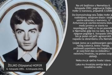 U SPOMEN  ŽELJKO /STJEPAN/ HOFER, hrvatski branitelj,   25. svibanj 1966. – 06. listopada 1991.