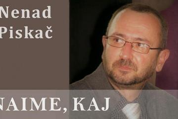 "Nenad Piskač: Za dom ili za ""sabirni centar"" spremni?!"