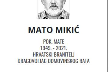 Mato Mikić - Hrvatski dragovoljac 1949. - 2021.