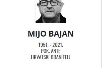 Mijo Bajan - Hrvatski branitelj 1951. - 2021.