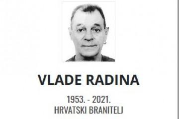 Vlade Radina - Hrvatski branitelj 1953. - 2021.