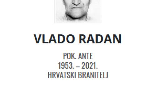 Vlado Radan - Hrvatski branitelj 1953. - 2021.